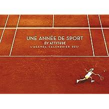 L'agenda-calendrier Une année de sport by Attitude 2017