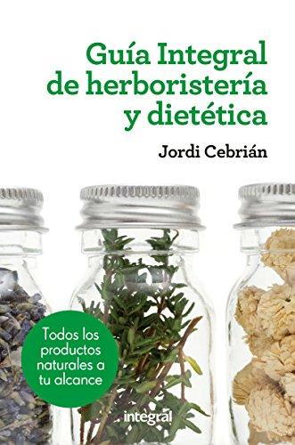 Guía Integral de herboristería y dietética (SALUD) (Calabaza De Semillas)