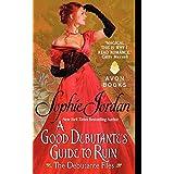 A Good Debutante's Guide to Ruin: The Debutante Files: 1