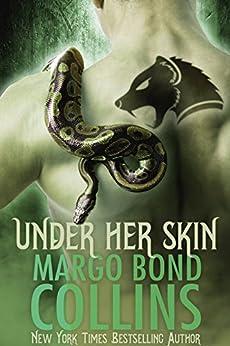 Under Her Skin (Shifter Shield Book 1) by [Collins, Margo Bond]