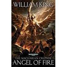 Angel of Fire (The Macharian Crusade) by William King (2012-06-21)