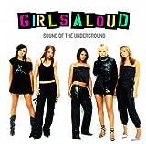 Songtexte von Girls Aloud - Sound of the Underground