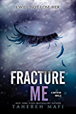 Fracture Me (Shatter Me Book 2) (English Edition)