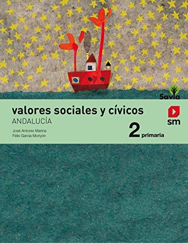 Valores sociales y cívicos 2 primaria savia andalucía