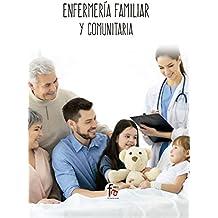 ENFERMERIA FAMILIAR Y COMUNITARIA (CIENCIAS SANITARIAS)