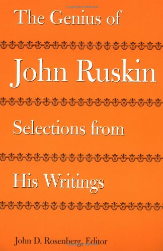 Ruskin, J:  The Genius of John Ruskin: Selections from His Writings (Victorian Literature and Culture Series)