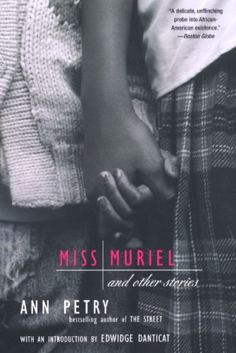 Miss Muriel and Other Stories by Ann Petry (2008-05-15)
