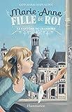 Marie-Anne fille du roi, Tome 6 - Le fantôme de Chambord