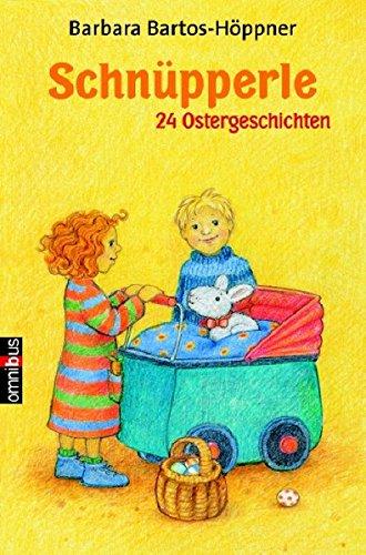 Schnüpperle - 24 Ostergeschichten