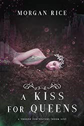 A Kiss for Queens  (A Throne for Sisters—Book Six)