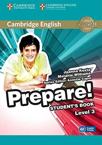 [(Cambridge English Prepare! Level 3 Student's Book: Level 3)] [By (author) Joanna Kosta ] published on (June, 2015)