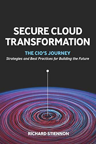 Secure Cloud Transformation: The CIO\'S Journey