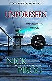 Unforeseen: A Thriller: (Tenth Anniversary Edition) (Thomas Prescott Book 1)