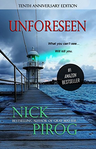 Unforeseen by Nick Pirog