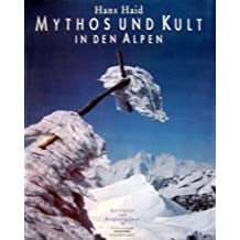Mythos und Kult in den Alpen