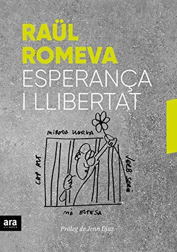 Esperança i Llibertat (CATALAN) (Catalan Edition) eBook: Romeva i ...