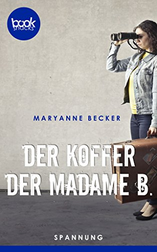 Buchseite und Rezensionen zu 'Der Koffer der Madame B.' von Maryanne Becker