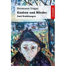 Knaben und Mörder: Zwei Erzählungen