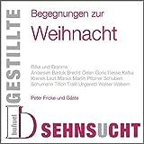Gestillte Sehnsucht, Begegnungen zur Weihnacht, 1 Audio-CD