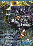 ABC dell'acquario marino di barriera