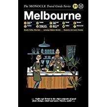 Melbourne: The Monocle Travel Guide Series