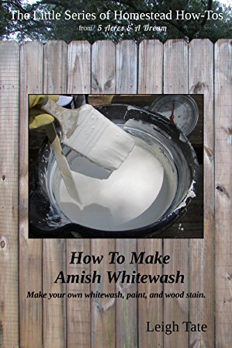 how-to-make-amish-whitewash-make-your-own-whitewash-paint-and-wood-stain-the-little-series-of-homest