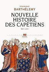 Nouvelle histoire des capétiens : 987-1214