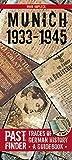 PastFinder Munich 1933-1945. Traces of German History - A Guidebook (Pastfinder)