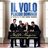 Notte Magica: A Tribute To The Three Tenors
