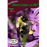 Symbiosis: Who's Living with Me? (English Edition)
