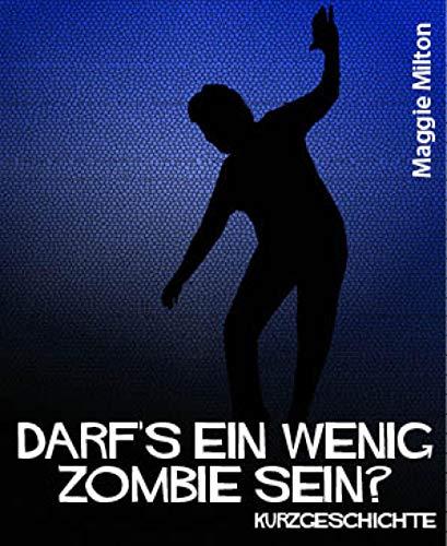 Darf's ein wenig Zombie sein?