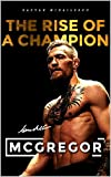 Conor McGregor: The rise of a champion