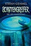 Schattengreifer, Band 3: Die Zeitenfestung