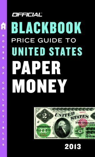 The Official Blackbook Price Guide to United States Paper Money (Official Blackbook Price Guide to U.S. Paper Money) 45th (forty-fifth) Edition by Hudgeons, Marc, Hudgeons, Tom, Jr., Hudgeons, Tom, Sr. published by House of Collectibles (2012)