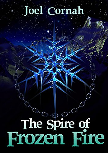 The Spire of Frozen Fire