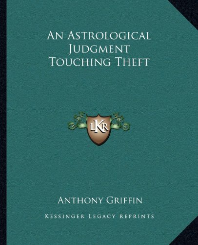 An Astrological Judgment Touching Theft