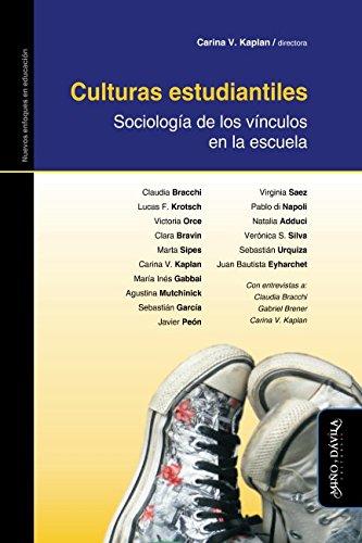 Culturas estudiantiles: Sociología de los vínculos en la escuela