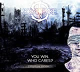 You Win.Who Cares? (Deluxe 2cd Edition) - Solar Fake