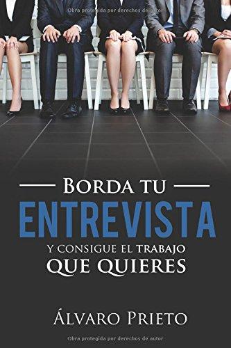 Portada del libro Borda tu entrevista y consigue el trabajo que quieres