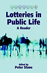 Lotteries in Public Life: A Reader (Sortition and Public Policy)