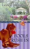 Fools Rush In (Weddings by Bella) by Janice Thompson (2010-02-01)