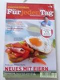 NEUES MIT EIERN Tim Mälzers TV-Rezepte (Essen & Trinken für jeden Tag) - April 2007