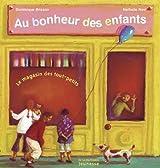 Au bonheur des enfants : Le magasin des tout-petits