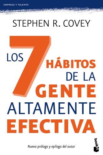 Los 7 hábitos de la gente altamente efectiva (Prácticos) por Stephen R. Covey