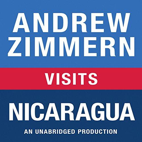 Andrew Zimmern Visits Nicaragua  Audiolibri