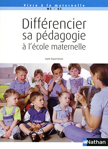 Différencier sa pédagogie à l'école maternelle