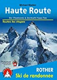 Haute Route de Chamonix a Zermatt/Saas Fee