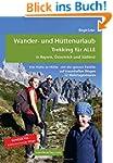 Wander- und Hüttenurlaub. Trekking fü...
