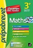 Maths 3e - Prépabrevet L'examen avec mention: fiches, méthodes et sujets de brevet