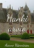Hanki arvio (Finnish Edition)
